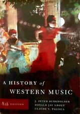 HISTORY OF WESTERN MUSIC 8e by Burkholder..