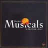Various Artists : The Best Musicals in the World ...Ever! CD Fast and FREE P & P
