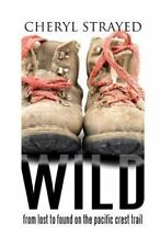 Wild: From Lost To Found On The Pacific Crest Trail (thorndike Press Large Pr...