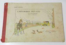 RARISSIME : L'AUTOMOBILE 217-UU - ALBUM CARLEGLE - 1905 - TEXTE D'EDMOND CUENOUD