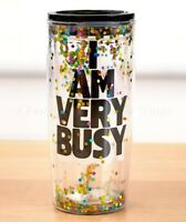 18-Oz. Glitter Travel Tumbler Cup - I Am Very Busy