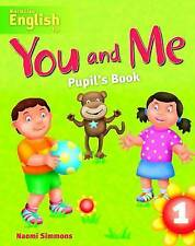 You and Me: Student's Book 1,Naomi Simmons,Very Good Book mon0000035928