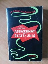 Le rayon fantastique n°  1 : Assassinat des Etats-Unis