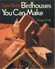 Super Simple Birdhouses You Can Make-ExLibrary