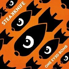 STEAKKNIFE - ONE EYED BOMB  CD NEU