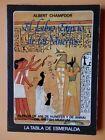 El Libro Egipcio de los Muertos. Papiros de Anil de Hunefer y de Anhai, del Brit