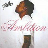 Ambition (Cln) - Wale - CD New Sealed