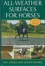 All-weather Surfaces for Horses by Susan Shanks, Ray Lodge (Hardback, 2005)