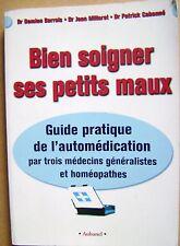 Guide pratique de l'automédication Allergies Malaises Anxiété Sinusites  /H21
