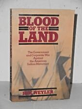 Blood of the Land: Government & Corporate war against American Indian Movement