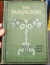 RARE The Darlingtons Elmore Elliott Peake 1900 Victorian HC North Carolina Novel