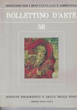 BOLLETTINO D'ARTE - MINISTERO PER I BENI CULTURALI E AMBIENTALI - 58 - 1990