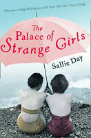 The Palace of Strange Girls by Sallie Day, Good Used Book (Paperback) FREE & FAS