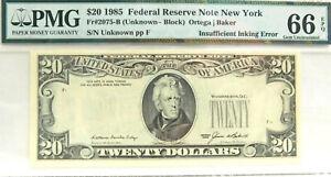 $20 1985 FRN Fr#2075-B New York  PMG66  Gem Unc Insufficient Inking Error