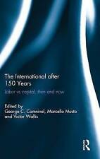 NEW The International after 150 Years: Labor vs Capital, Then and Now