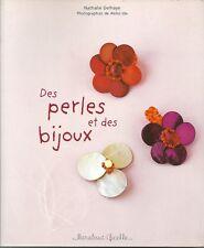 LOISIRS CREATIFS / DES PERLES ET DES BIJOUX - N. DELHAYE - MARABOUT