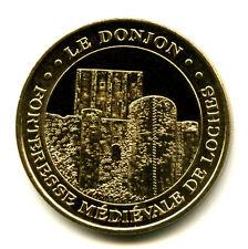37 LOCHES Donjon, 2007, Monnaie de Paris