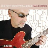 Paul Carrack - Old, New, Borrowed And Blue (Remastered Edition) [CD]