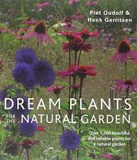 Dream Plants for the Natural Garden by Gerritsen, Henk, Oudolf, Piet, NEW Book,