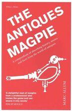 The Antiques Magpie: A Compendium of Absorbing H, Allum, Marc, New