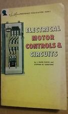 Electrical Motor Controls & Circuits by J David Fuchs 1966 Paperback