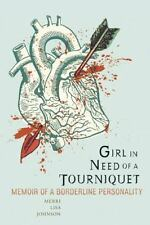 GIRL IN NEED OF A TOURNIQUET - JOHNSON, MERRI LISA - NEW PAPERBACK BOOK