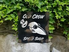 Old Crow Speed Shop Barn Find Vintage Look Metal Gas Oil Hand Made Sign 12x12