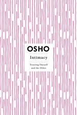 Intimacy: Trusting Oneself and the Other By Osho (Paperback Book)