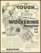 1950 vintage ad for Wolverine Pigskin Gloves