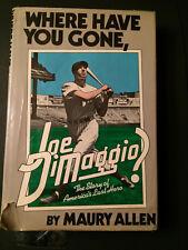 JOE DIMAGGIO BOOK WHERE HAVE YOU GONE,JOE DIMAGGIO BY MAURY ALLEN