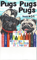 PUGS PUGS PUGS DOG ART COLORING BOOK  L ROYER  AUTOGRAPHED #54 BRAND NEW RELEASE