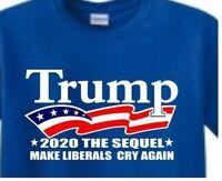 Trump 2020, make the liberals cry again, T Shirt FLAG bud USA new, Make America