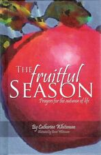 The Fruitful Season: Prayers for the Autumn of Lif