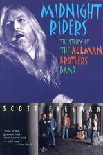 Midnight Riders : The Story of the Allman Brothers Band by Scott Freeman...