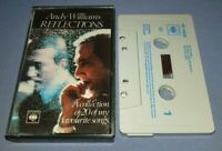 ANDY WILLIAMS REFLECTIONS cassette tape album T6849