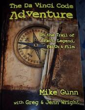 Da Vinci Code Adventure Mike Gunn, Greg & Jenn Wright *Clearanced Priced!*