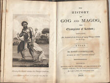 The History of Gog and Magog the Champions of London - 1st Ed. 1819 J. Souter