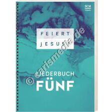 Liederbuch: FEIERT JESUS! 5  - Texte, Noten, Griffe - SPIRALBINDUNG 9/2017  °CM°