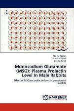 Monosodium Glutamate (Msg): Plasma Prolactin Level in Male Rabbits: Effect of MS