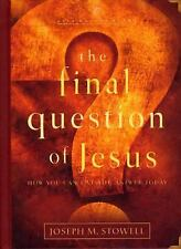 The Final Question of Jesus: How You Can Live the Answer Today (LifeChange Books