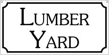 Lumber Yard- 6x12 Aluminum ranch man cave advertisment sign