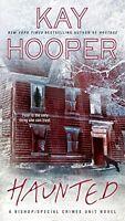 Haunted: A Bishop/Special Crimes Unit Novel (A Bishop/SCU Novel) by Kay Hooper