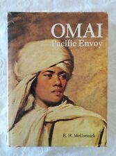 Omai, Pacific Envoy by E. H. McCormick | HC/DJ 1977 1st Edition Illustrated