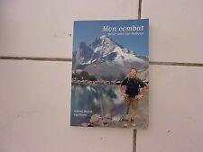 Gabriel Mairot / Luc Poirot MON COMBAT pour une vie debout 2014 tbe