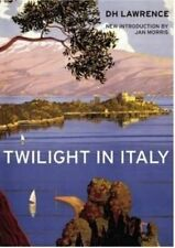 Twilight in Italy by D. H. Lawrence (Paperback, 2015)