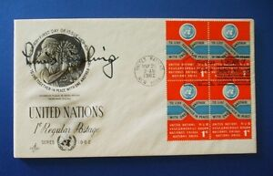 1962 USA UNITED NATIONS FDC SIGNED BY LINUS PAULING, NOBEL PRIZE WINNER