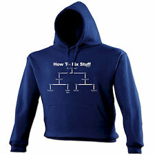 HOW TO FIX STUFF HOODIE hoody builder funny birthday gift present for him her