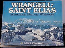 Alaska Geographic Vol 8 # 1 1981- Wrangell- Saint Elias International Mountain