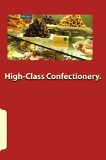 High-Class Confectionery