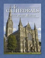 Cathedrals Built by the Masons